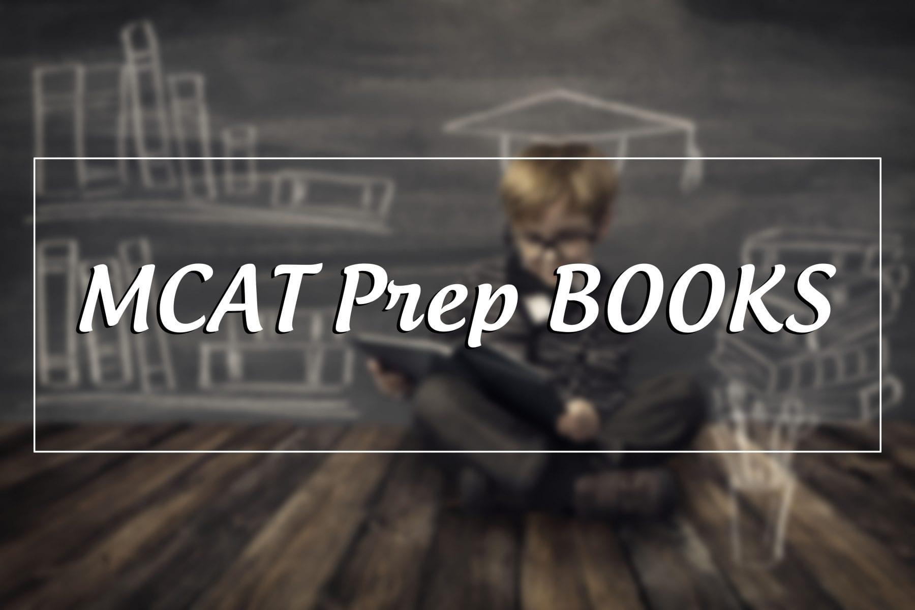 10 BEST MCAT Prep BOOKS 2019