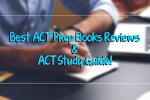 Best ACT Prep Books and ACT study Guide