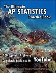Ultimate AP Statistics Practice Book