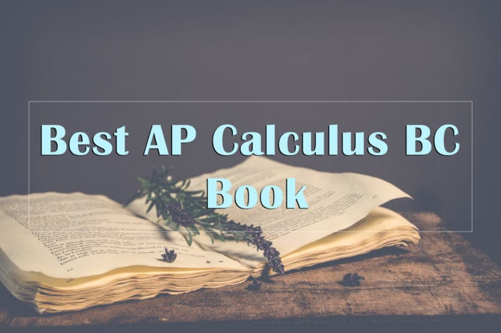Score A 5 With Ap Calculus Bc Book 2019 Complete Review