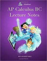 Score a 5 with AP [ Calculus BC Book 2019] – Complete Review