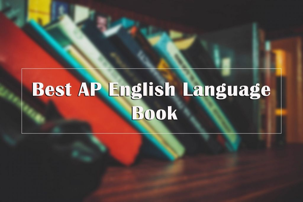 Score A 5 With The Best Ap English Literature And