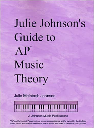 Julie Johnson's Guide – Best AP Music Theory Book