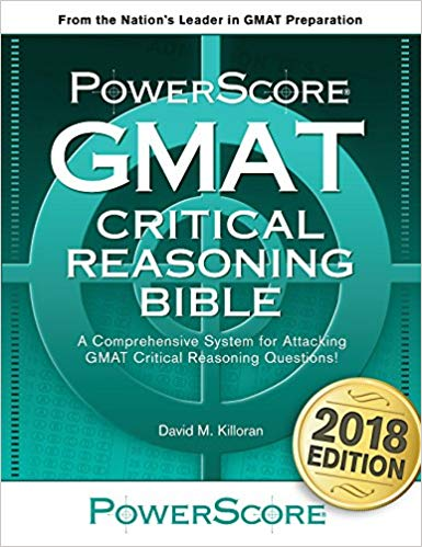 The PowerScore GMAT Critical Reasoning_Bible