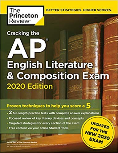 Cracking the AP English Literature & Composition Exam, 2020 Edition